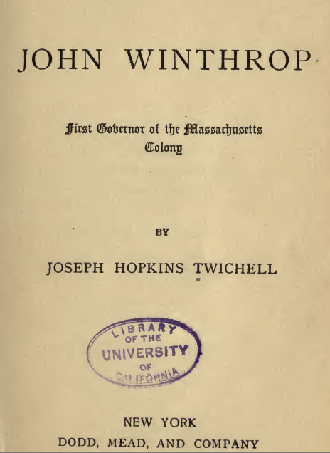 John Winthrop First Governor of the Masschusetts Colony