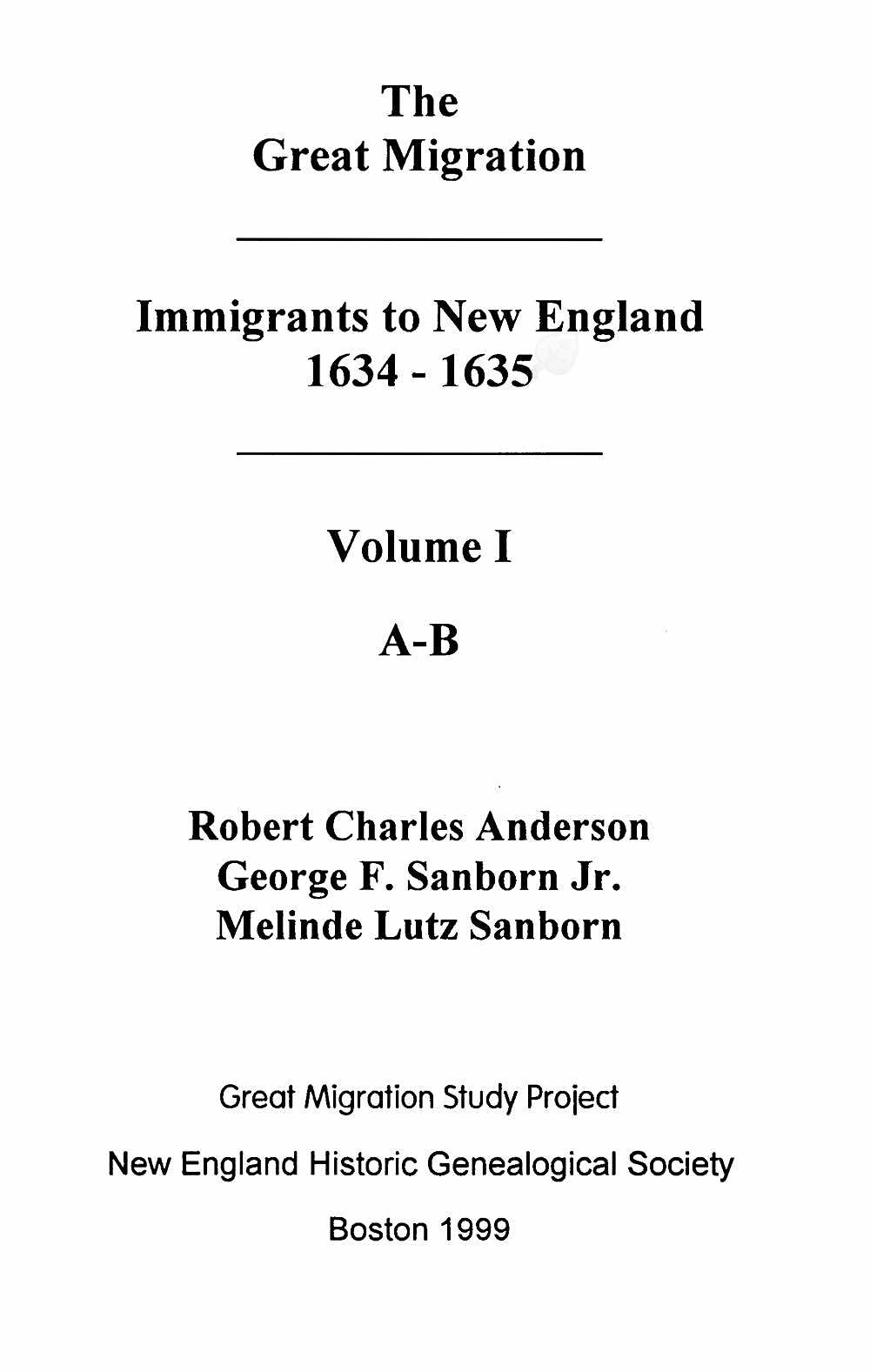 The Great Migration-Immigrants to New England, 1634-1635, Vol. I, A-B, William Bassett